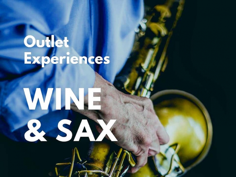 Outlet Experiences Wine & Sax